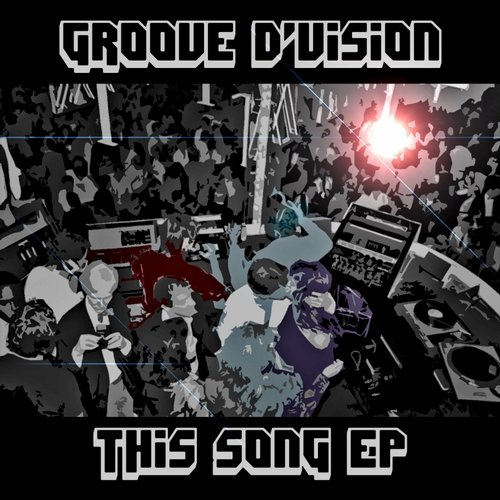 Groove DVision - This Song